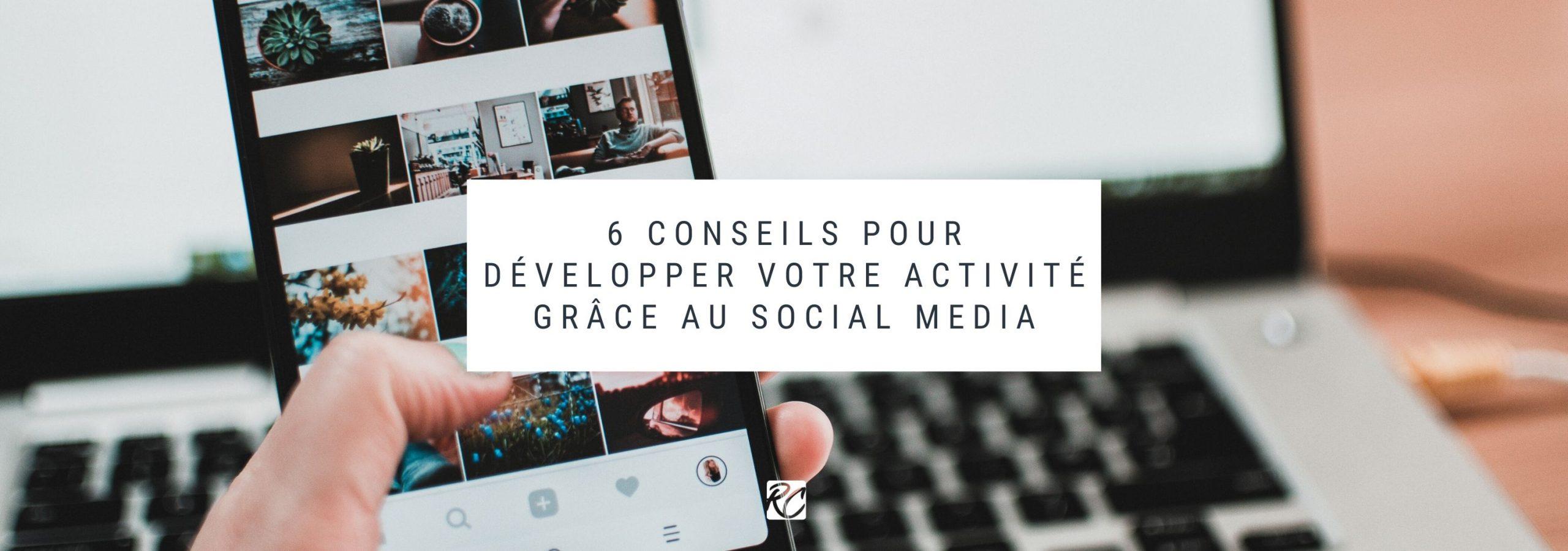 Développer son activité grâce au social media